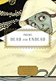 Poems Dead and Undead (Everyman's Library Pocket Poets Series)