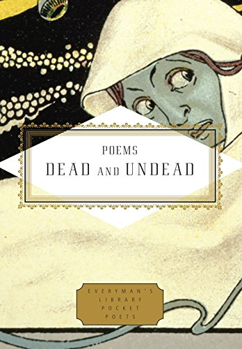 Poems Dead and Undead (Everyman's Library Pocket Poets