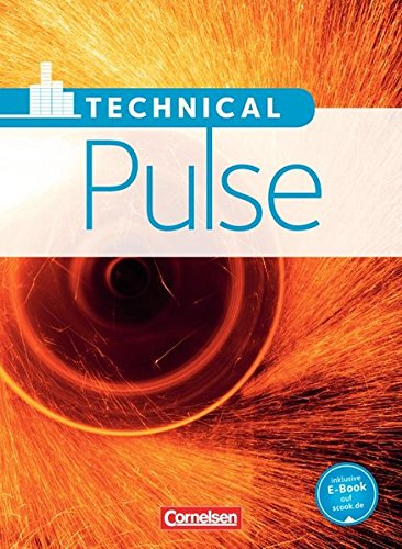 Pulse - Technical Pulse: B1/B2 - Schülerbuch