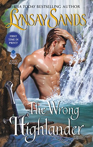 The Wrong Highlander: Highland Brides by [Sands, Lynsay]