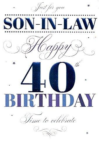 Happy 40th Birthday Son In Law Card EAN 5034695831606