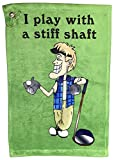 Giggle Golf I Play with A Stiff Shaft Golf Towel | Funny Golf Towel