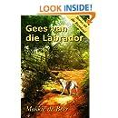 Gees van die Labrador: 'n Plaasroman uit die Riemland (Volume 1) (Afrikaans Edition)