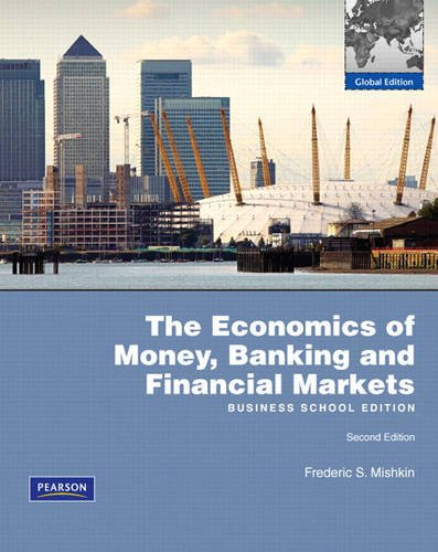 Economics of Money, Banking and Financial Markets, Business School: AND MyEconLab XL