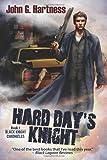 Hard Day's Knight, John G. Hartness, 1611941679