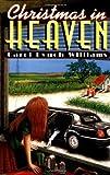 Christmas in Heaven, Carol Lynch Williams, 0399234365