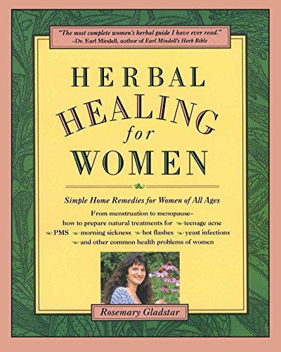 Herbal Healing for Women by Rosemary Gladstar (1993-11-10)