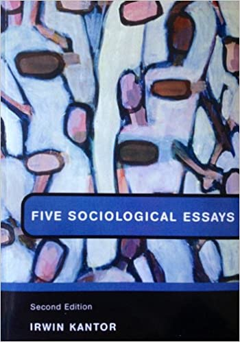 five sociological essays five sociological essays second   five sociological essays five sociological essays second edition 9780536942456 com books