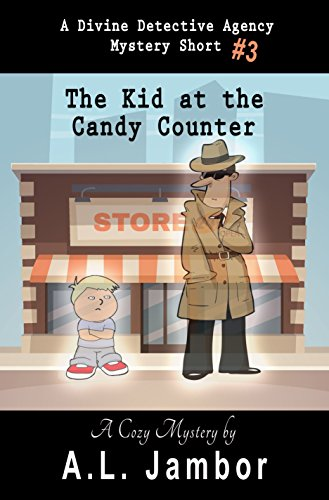 The Kid at the Candy Counter (The Divine Detective Agency Book 3) (Page Contemporary Counter)