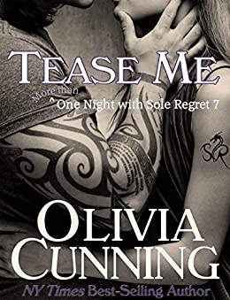 Tease Me (One Night with Sole Regret series Book 7) by [Cunning, Olivia]