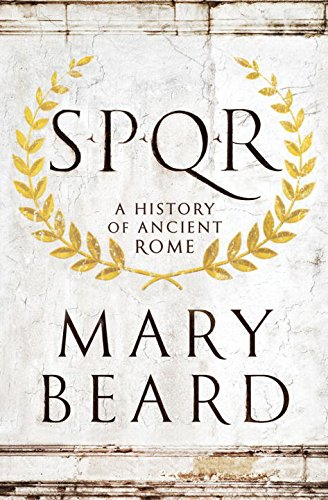 SPQR: A History of Ancient Rome [Mary Beard] (Tapa Dura)