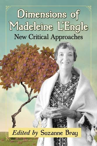 Dimensions of Madeleine L'Engle: New Critical Approaches (Adult Stores In Jacksonville)