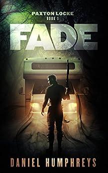 Fade (Paxton Locke Book 1) by [Humphreys, Daniel]