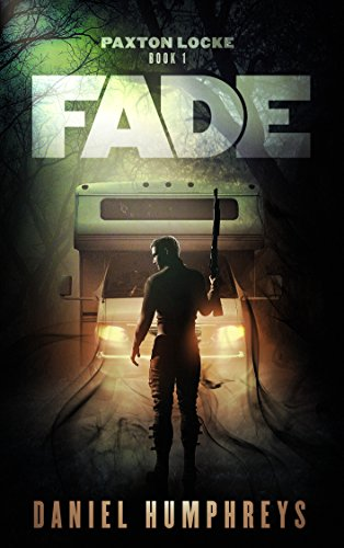 Fade (Paxton Locke Book 1) by [Humphreys, Daniel]