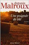 """Afficher """"Une poignée de blé"""""""