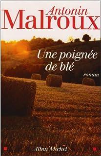 Une poignée de blé : roman