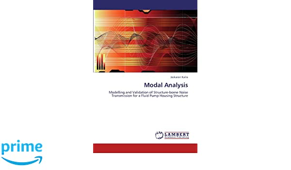Modal Analysis: Modelling and Validation of Structure-borne Noise