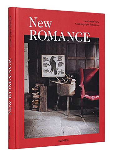 New Romance: Contemporary Countrystyle Interiors by Ingramcontent
