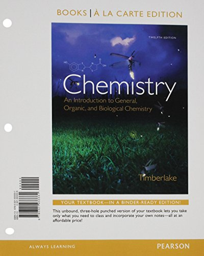 Chemistry: An Introduction to General, Organic, and Biological Chemistry, Books a la Carte, Lab Manual, Mastering Chemistry with eText and Access Card (12th Edition)