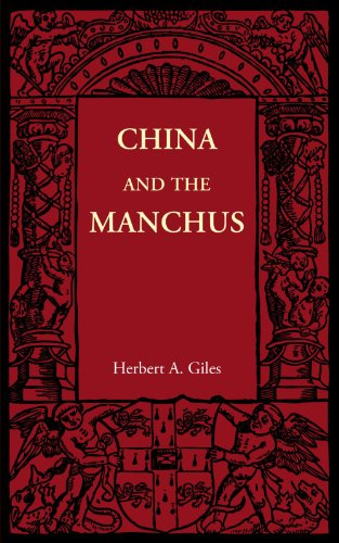 China and the Manchus (Cambridge Manuals of Science and Literature)