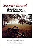 img - for Sacred Ground: Americans and Their Battlefields book / textbook / text book
