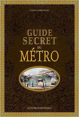 Guide secret du métro