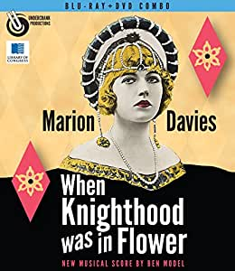 When Knighthood Was In Flower (1922) (Blu-ray + DVD Combo Pack)