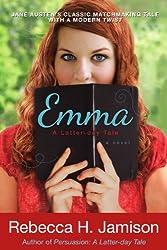 Emma: A Latter-Day Tale