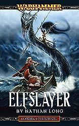 Elfslayer (Gotrek & Felix Book 10)