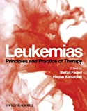Leukemias - Principles and Practice of Therapy
