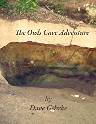 The Owls Cave Adventure (Short Story)