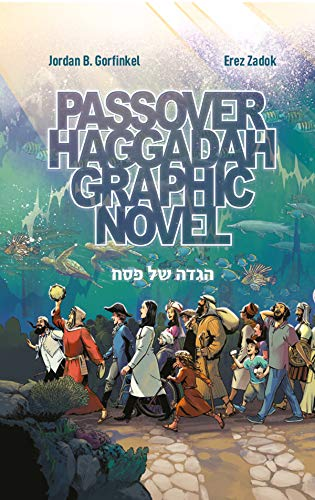 Passover Haggadah Graphic Novel (English and Hebrew Edition)