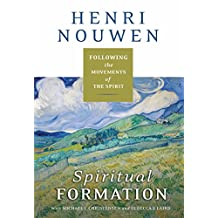 Spiritual Formation: Following the Movements of the Spirit