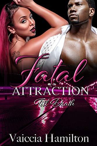 Fatal Attraction: Till Death ()