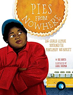 Book Cover: Pies from Nowhere: How Georgia Gilmore Sustained the Montgomery Bus Boycott