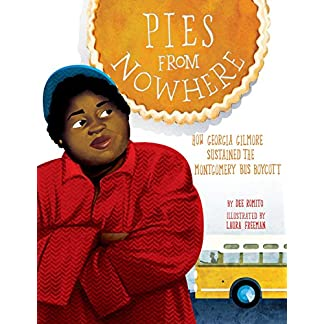 Pies from Nowhere: How Georgia Gilmore Sustained the Montgomery Bus Boycott