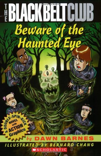 Black Belt Club #3: Beware of the Haunted Eye