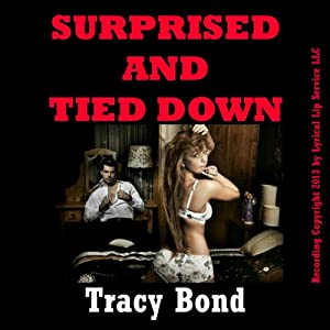 Surprised and Tied Down Audiobook