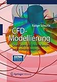 Book cover image for CFD-Modellierung: Grundlagen und Anwendungen bei Strömungsprozessen (German Edition)