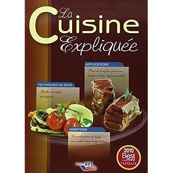 La cuisine expliquée (French Edition)