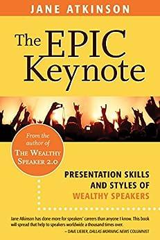 Epic Keynote Presentation Wealthy Speaker ebook