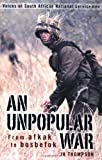 Front cover for the book An Unpopular War by J.H. Thompson