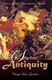 The Splendor of Antiquity, Cheryl Anne Gardner, 0982214537