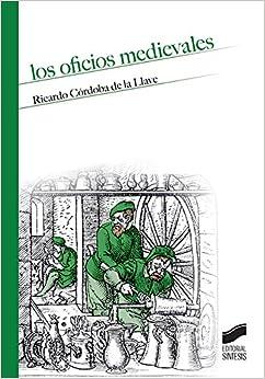 Los Oficios Medievales por Ricardo Córdoba De La Llave
