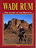 Wadi Rum: The Desert of the Bedouin