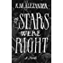 The Stars Were Right (The Bell Forging Cycle Book 1)