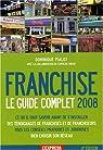 Franchise : Le guide complet par Pialot