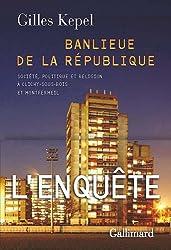Banlieue de la République: Société, politique et religion à Clichy-sous-Bois et Montfermeil