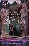 Cast in Secret, Michelle Sagara, 0373802803