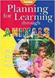 Animals (Planning for Learning Through)